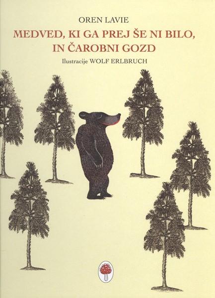 Orbis pictus (Spletna platforma o slikanicah): Medved, ki ga prej še bilo, in Čarobni gozd